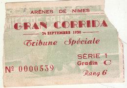 Ticket Gran Corrida Arènes De Nîmes 24 Septembre 1950 - Biglietti D'ingresso