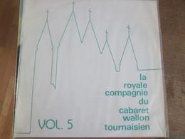La Royale Compagnie Du Cabaret Wallon Tournaisien Tournai  Doornijk - Humour, Cabaret