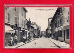 69-CPA VILLEFRANCHE SUR SAONE - RUE DE THIZY - Villefranche-sur-Saone