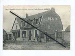 CPA - Gentelles -(Somme) - La Place Gambetta - Café Epicerie Durand - France