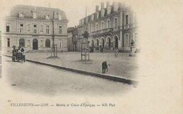47 - VILLENEUVE-SUR-LOT - Mairie Et Caisse D'Epargne - Villeneuve Sur Lot