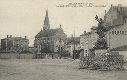 47 - VILLENEUVE-SUR-LOT - La Porte D'Agen Et Le Couvent Des Annonciades - Villeneuve Sur Lot