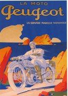 La Moto Peugeot - La Grande Marque Nationale - Affiche Publicité  -  CPM - Motos