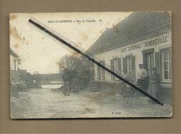 CPA Abîmée , Très Tachée -  Sailly Laurette - Rue De Chipilly  (café Cardinali Dengreville )cachet Au Verso - France