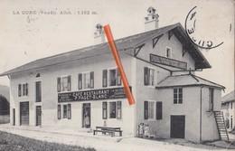 LA CURE (Vaud) - Altit.:1152m - Cafe-Restaurant P.Paget-Blanc - Epicerie-Mercerie, Tabacs & Cigares + Denrées Coloniale - VD Vaud