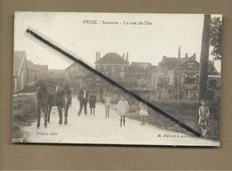 CPA Rétrécit - Frise - Somme - La Rue De L'Ile - France
