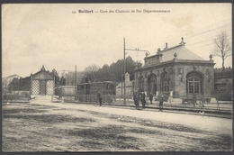Belfort - Gare Des Chemins De Fer Départementaux - N°44 - Voir 2 Scans - Belfort - Ciudad