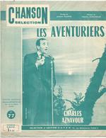 Partition Musicale Ancienne, LES AVENTURIERS , CHARLES AZNAVOUR ,  Frais Fr 1.75 E - Partitions Musicales Anciennes