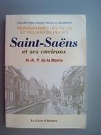 1988 MICBERTH  SAINT SAENS ET SES ENVIRONS   Rare Tirage Limité - Livres, BD, Revues