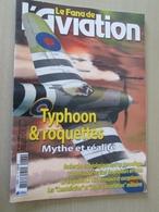 FANA2013-1 Fascicule De La Revue FANA DE L'AVIATION N°437   HAWKER TYPHOON ET ROQUETTES     Sommaire En Photo N°2 - Aviation