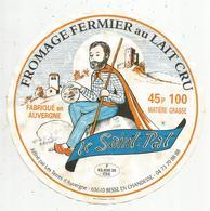 étiquette Fromage , DIAMETRE 18.5 CMS , Le Saint PAT , 63 , Besse En Chandesse,  Frais Fr 1.45 E - Kaas