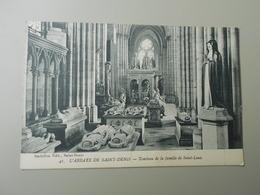 SEINE SAINT DENIS L'ABBAYE DE SAINT DENIS TOMBEAU DE LA FAMILLE DE SAINT LOUIS - Saint Denis