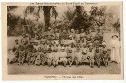 CPA     CAMEROUN    YAOUNDE     L ECOLE DES FILLES     SOEURS MISSIONNAIRES - Cameroon