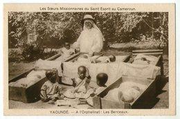 CPA     CAMEROUN    YAOUNDE    LES BERCEAUX DE L ORPHELINAT      SOEURS MISSIONNAIRES - Cameroon
