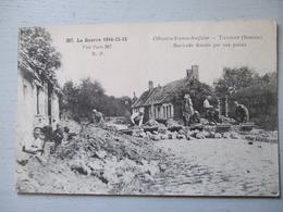 TILLOLOY (SOMME) / BARRICADE DRESSEE PAR NOS POILUS / CARTE ANIMEE - Guerra 1914-18