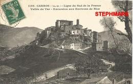 CPA 06 : N°1132 - CARROS - LIGNE DU SUD EXCURSION AUX ENVIRONS DE NICE -  édition GILETTA - France