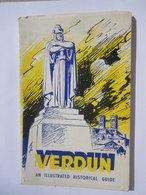 VERDUN An Illustrated Historical Guide. English Guide. Les éditions Lorraines Frémont Verdun - 1914-18
