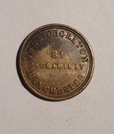 TOKEN JETON GETTONE JOHN CHORLTON 81 PICCADILLY MANCHESTER - Monetari/ Di Necessità
