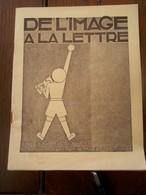 DE L' IMAGE A LA LETTRE   Tamines - Duculot - Roulin   IMPR. - EDIT.   1939 - Books, Magazines, Comics