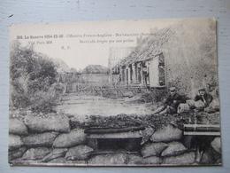 BEUVRAIGNES (SOMME) / OFFENSIVE FRANCO ANGLAISE / BARRICADE ERIGEE PAR NOS POILUS - Guerra 1914-18