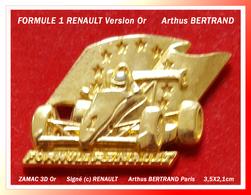 SUPER PIN'S FORMULE 1 RENAULT : Version ZAMAC Or 3D Signé Arthus BERTRAND PARIS (c) RENAULT, Format 3,5X2,1cm - Renault