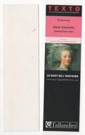 MARQUE PAGE EVELYNE LEVER - MARIE-ANTOINETTE JOURNAL D'UNE REINE - TEXTO TALLANDIER LE GOUT DE L'HISTOIRE - Marque-Pages
