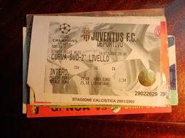 15948) CALCIO FOOTBALL JUVENTUS DEPORTIVO CHAMPIONS LEAGUE 2002 - Biglietti D'ingresso