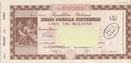BUONO POSTALE FRUTTIFERO - DA LIRE UN MILIONE - SERIE L - SENZA CEDOLA - ANNO 1972 - - Shareholdings
