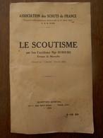 Le Scoutisme Par Son Excellence Mgr.  DUBOURG évéque De MARSEILLE   1934 - Scoutisme