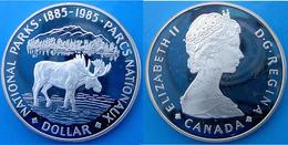 CANADA 1 $ 1985 ARGENTO PROOF ALCE PARCO NAZIONALE NATIONAL PARK 1885-1985 DOLLARO PESO 23,32g TITOLO 0,500 CONSERVAZION - Canada