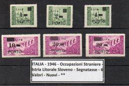 Italia - 1946 - Occupazioni Straniere - Istria Litorale Sloveno - 6 Valori - Segnatasse - Nuovi - ** -  (FDC9212) - Occ. Yougoslave: Istria