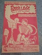 RARE PARTITION MUSIQUE ACCORDEON BABILLAGE VALSE ALEX PELLEGRINI PRODUCTIONS BOURBONNAISES PARIS 18E CUSSET ALLIER - Autres