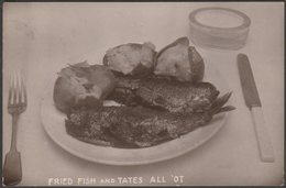 Fried Fish And Tates All 'ot, 1908 - Philp's RP Postcard - England