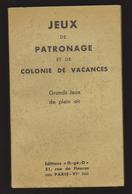 JEUX DE PATRONAGE - 1941 - Editions O-gé-O - Jeux De Société
