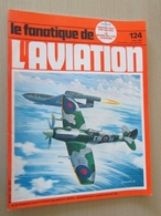 FANA2014 Fascicule De La Revue FANA DE L'AVIATION N°124 , COUVERTURE   SPITFIRE ET V1      Sommaire En Photo N°2 - Aviation