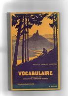 """Livre Ancien 1938 """"Vocabulaire"""" Par Ad.Lelu,L.Kubler,L.Voeltzel - Books, Magazines, Comics"""
