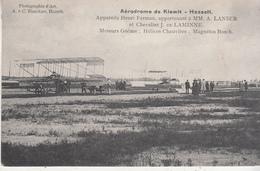 Aérodrome De Kiewit - Hasselt - Appareils Henri Farman, Appartenant à MM A. Lanser Et Chevalier J. De Laminne - Aerodromes