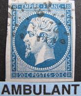 """LOT FD/1711 - NAPOLEON III N°14A - LUXE - Cachet AMBULANT """" BP """" - 1853-1860 Napoleon III"""