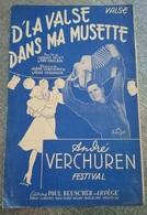 RARE PARTITION MUSIQUE ACCORDEON D'LA VALSE DANS MA MUSETTE ANDRE VERCHUREN PAUL BEUSCHER ARPEGE PARIS 4E BRUXELLES - Autres