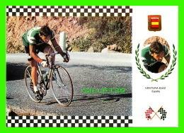 SPORTS CYCLISME - VENTURA DIAZ, ESPANA -  SERIE CICLISMO No 17 - - Cyclisme