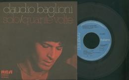 CLAUDIO BAGLIONI -SOLO -QUANTE VOLTE -DISCO VINILE 45 GIRI 1977 - Vinyl Records