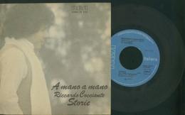 RICCARDO COCCIANTE -A MANO A MANO -STORIE -DISCO VINILE 45 GIRI 1978 - Vinyl Records