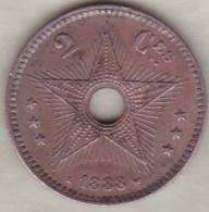 CONGO BELGE . 2 CENTIMES 1888 . LEOPOLD II - Congo (Belgian) & Ruanda-Urundi