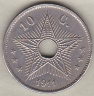 CONGO BELGE , 10 CENTIMES 1911 , ALBERT I - 1910-1934: Albert I