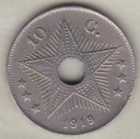 CONGO BELGE , 10 CENTIMES 1919 , ALBERT I - 1910-1934: Albert I