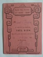 """VIETNAM  DALAT  ANNAM   ECOLE Des FRERES """" SACRE-COEUR """"  Bulletin Scolaire  Notes Hébdomadaires  1944 AV  2018  Clas 4 - Diplomi E Pagelle"""