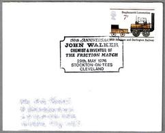 JOHN WALKER - Chemist & Inventor Of The Friction Match - Inventor De La Cerilla. Stockton On Tees 1976 - Química