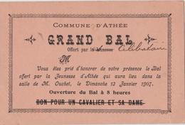 Invitation Au Grand Bal De La Jeunesse D'ATHEE 37 - 13 Janvier 1907 - Celibataires - Biglietti D'ingresso