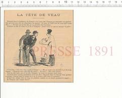 Presse 1891 Humour Tête De Veau ... En Gélatine Comme Pendant Le Siège (de Paris) Nourriture Faubourg Du Temple 216CHV5 - Vieux Papiers