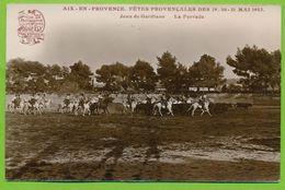 Carte Photo AIX-EN-PROVENCE Fêtes Provençales Des 19 -20 - 21 Mai 1923 Jeux De Gardians La Ferrade - Aix En Provence